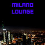Milano Lounge Radio: Chill Out, Downtempo e World Music Creative Commons