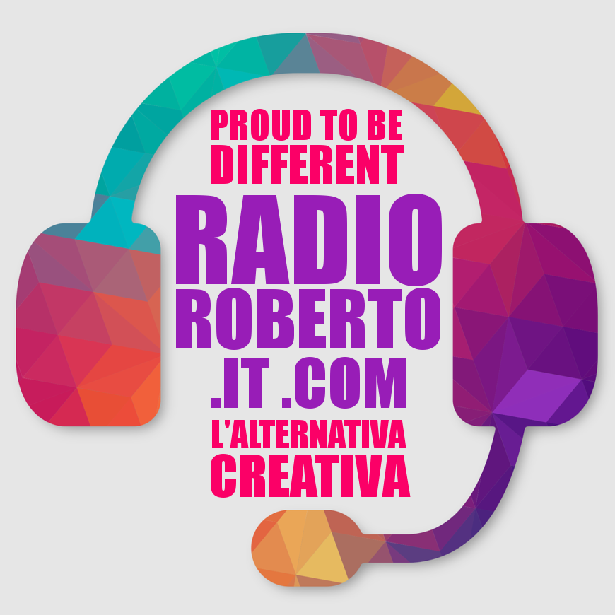 Proud to be different - Radio Roberto - L'alternativa creativa