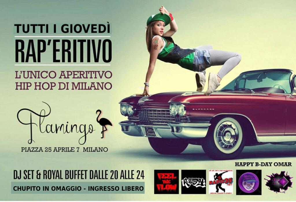RAP'ERITIVO, l'unico aperitivo HIP HOP di Milano al FLAMINGO, zona Corso Como, con minkiaroby. Tutti i giovedì h. 20-24.